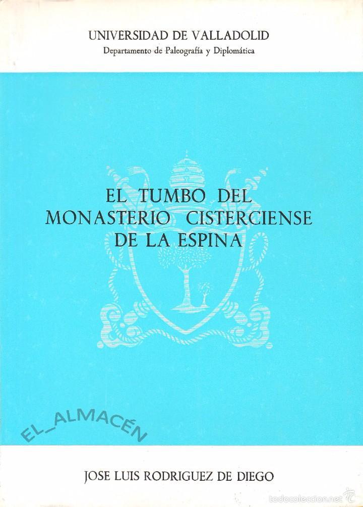 EL TUMBO DEL MONASTERIO CISTERCIENSE DE LA ESPINA (J.L. RODRIGUEZ 1982) SIN USAR (Libros de Segunda Mano - Historia - Otros)