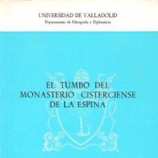 Libros de segunda mano: EL TUMBO DEL MONASTERIO CISTERCIENSE DE LA ESPINA (J.L. RODRIGUEZ 1982) SIN USAR. Lote 59456555