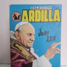 Libros de segunda mano: COLECCIÓN ARDILLA, Nº,150, JUAN XXIII,. Lote 59521447