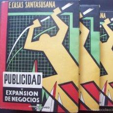 Libros de segunda mano: SANTASUSANA . PUBLICIDAD Y EXPANSIÓN DE NEGOCIOS - 3 TOMOS . AÑOS 40. FIRMADO POR EL AUTOR. Lote 59542979