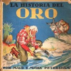 Libros de segunda mano: PETERSHAM : LA HISTORIA DEL ORO (JUVENTUD, S.F.). Lote 59571407