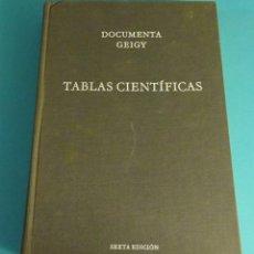 Libros de segunda mano: TABLAS CIENTÍFICAS. DOCUMENTA GEIGY. Lote 59591811