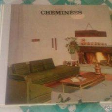 Libros de segunda mano: LIBRO DE CHEMINÉES, DECORACIÓN. INTERIORISMO .FRANCÉS. 1968. Lote 59689627
