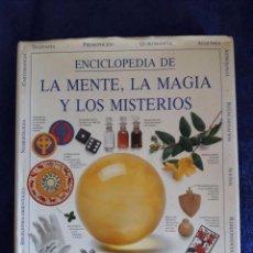 Libros de segunda mano: ENCICLOPEDIA DE LA MENTE, LA MAGIA Y LOS MISTERIOS / FRANCIS X. KING / GRIJALBO / 1992. Lote 59697035