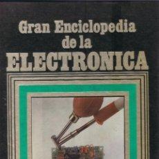 Libros de segunda mano: GRAN ENCICLOPEDIA DE LA ELECTRONICA BRICOLAGE EQUIPOS DIVERSOS MIGUEL J. GOÑI 168 PAG AÑO 1984 MD211. Lote 59744320