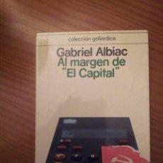 Libros de segunda mano: ¡ ¡LIQUIDACIÓN!! AL MARGEN DE EL CAPITAL -- GABRIEL ALBIAC. Lote 288410313