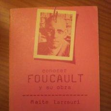 Libros de segunda mano: CONOCER A FOUCAULT Y SU OBRA -- MAITE LARRAURI. Lote 60004923