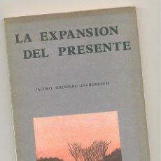 Libros de segunda mano: LA EXPANSIÓN DEL PRESENTE --JACOBO GRINBERG-ZYLBERBAUM-- ENVÍO: 2,50 € *.. Lote 60042239