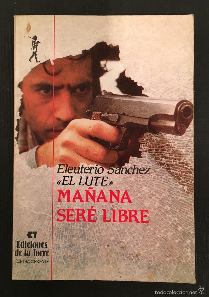 Eleuterio Sanchez El Lute Mañana Sere Libre Sold Through Direct Sale 60069811