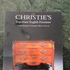 Libros de segunda mano: CATÁLOGO DE SUBASTA. CHRISTIE'S IMPORTANT ENGLISH FURNITURE. LONDON, THURSDAY 14 NOVEMBER 1996. Lote 60165015