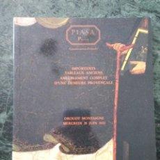 Libros de segunda mano: PIASA PARIS. IMPORTANTS TABLEAUX ANCIENS AMEUBLEMENT COMPLET D'UNE DEMEURE PROVENÇALE. Lote 60169907