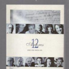 Libros de segunda mano: 12 AUTORES PARA UNA NUEVA ERA. RBA PROMOCIONES. 2001. ILUSTRADO. 93 PAGINAS. Lote 60255079