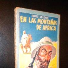 Libros de segunda mano: EN LAS MONTAÑAS DE AFRICA / COLECCION MOLINO / EMILIO SALGARI. Lote 60272027
