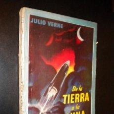 Libros de segunda mano: DE LA TIERRA A LA LUNA / COLECCION MOLINO / JULIO VERNE. Lote 60272387