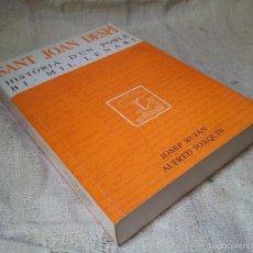 Libros de segunda mano: SANT JOAN DESPÍ. HISTÒRIA D'UN POBLE BI-MIL·LENARI. VOL.I. JOSEP BUJAN ALFRED JOAQUIN 1995. Lote 60286479