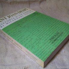 Libros de segunda mano: SANT JOAN DESPÍ. HISTÒRIA D'UN POBLE BI-MIL·LENARI. VOLUM II JOSEP BUJAN-ALFRED JOAQUIN 2000. Lote 60286955