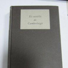Libros de segunda mano: EL CASTILLO DE CAMBERLEIGH. 1985. CIRCULO DE LECTORES. TAPA DURA. 409 PAGINAS. FALTA SOBRECUBIERTA. Lote 60312651