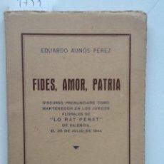 Libros de segunda mano: FIDES, AMOR PATRIA. 1944 EDUARDO AUNOS PEREZ. DISCURSO . Lote 60428319