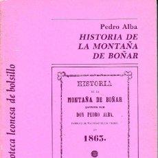 Libros de segunda mano: HISTORIA DE LA MONTAÑA DE BOÑAR (P. ALBA 1988) SIN USAR. Lote 60437087