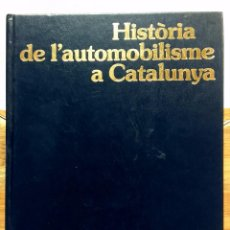 Gebrauchte Bücher - HISTORIA DE L'AUTOMOBILISME A CATALUNYA, JAVIER DEL ARCO. PLANETA, 1990 - 60496547