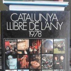 Libros de segunda mano: CATALUNYA LLIBRE DE L'ANY 1978. Lote 60503675