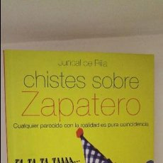 Libros de segunda mano: CHISTES SOBRE ZAPATERO. Lote 60517759