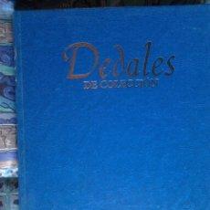 Libros de segunda mano: DEDALES DE COLECCIÓN, EDITORIAL PLANETA DEAGOSTINI, 2002. COMPLETA.COLECCION EXCLUSIVA COLECCIONISTA. Lote 60539591