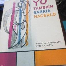 Libros de segunda mano: YO TAMBIÉN SABRÍA HACERLO VV.AA EDIT MANONTROPO AÑO 2009. Lote 60585327