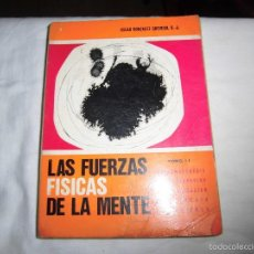 Libros de segunda mano: LAS FUERZAS FISICAS DE LA MENTE TOMO II.-OSCAR GONZALEZ QUEVEDO.EDITORIAL SAL TERRAE SANTANDER 1970. Lote 60592975