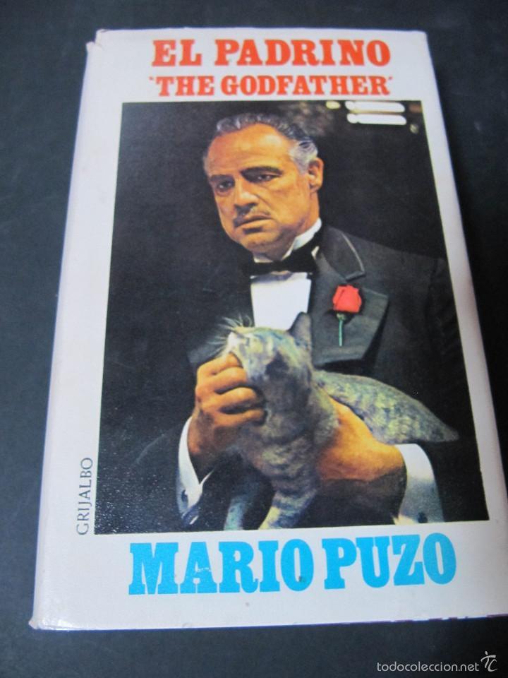 LIBRO EL PADRINO MARIO PUZO TAPA DURA SOBRECUBIERTA EDICION PELICULA GRIJALBO (Libros de Segunda Mano (posteriores a 1936) - Literatura - Otros)