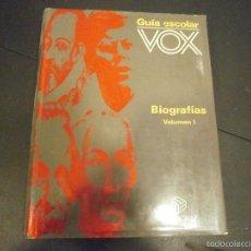Libros de segunda mano: 1 LIBRO GRAN TAMAÑO TAPA DURA - GUIA ESCOLAR VOX ( BIOGRAFIAS VOLUMEN I ). Lote 60678083