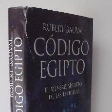 Libros de segunda mano: BAUVAL, ROBERT: CÓDIGO EGIPTO (MARTÍNEZ ROCA) (CB). Lote 93422520