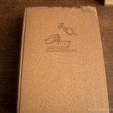 Libros de segunda mano: TRABAJOS MANUALES PARA JOVENES. RUDOLF WOLLMANN 1966 MUY ILUSTRADO 359PP. CON PLANOS. Lote 60690543