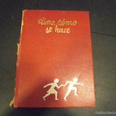 Libros de segunda mano: 1 LIBRO AÑO 1985 ( TAPA DURA ) - DIME COMO SE HACE ( EDITA ARGOS ). Lote 60691475