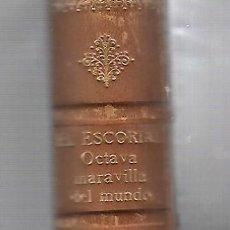 Libros de segunda mano: EL ESCORIAL. OCTAVA MARAVILLA DEL MUNDO. MADRID. PATRIMONIO NACIONAL. CON SU CAJA.. Lote 60754115