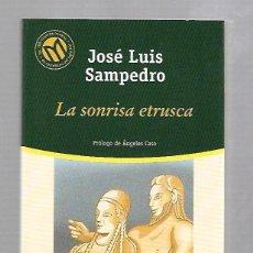 Libros de segunda mano: LA SONRISA ETRUSCA. JOSE LUIS SAMPEDRO. BIBLIOTECA EL MUNDO. 33. Lote 60768007