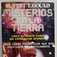 Libros de segunda mano: MISTERIOS EN LA TIERRA. RUPERT T. GOULD. Lote 60773467