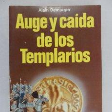 Libros de segunda mano: AUGE Y CAÍDA DE LOS TEMPLARIOS 1118 - 1314. ALAIN DEMURGER.. Lote 60790695