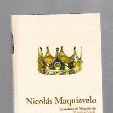 Libros de segunda mano: NICOLAS MAQUIAVELO. LA SONRISA DE MAQUIAVELO. MAURIZIO VIROLI. BIBLIOTECA ABC Nº 10. Lote 60823475