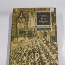 Libros de segunda mano - HISTORIA DE LAS RELIGIONES. - BIBLIOTECA HISPANIA. TDKLT - 60842799
