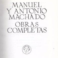 Libros de segunda mano: MANUEL Y ANTONIO MACHADO. OBRAS COMPLETAS. MADRID, 1978.. Lote 60916995