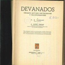 Libros de segunda mano: DEVANADOS V. H. TOUSLEY Y S LÓPEZ TAPIAS. Lote 60946111
