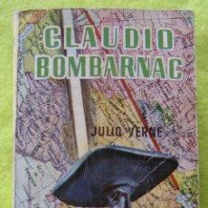 Libros de segunda mano: CLAUDIO BOMBARNAC _ JULIO VERNE. Lote 60977255