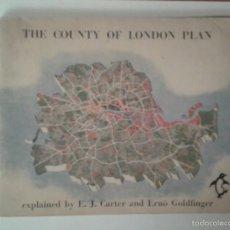 Libros de segunda mano: LIBRO LONDRES THE COUNTY OF LONDON PLAN - PENGUIN BOOKS. Lote 61032363