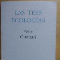 Libros de segunda mano: GUATTARI: LAS TRES ECOLOGÍAS, (PRE-TEXTOS, 1990). Lote 61152699
