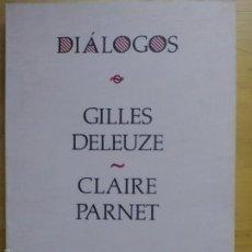 Libros de segunda mano: DELEUZE / PARNET: DIÁLOGOS, (PRE-TEXTOS, 1980). Lote 61153175