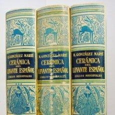 Libros de segunda mano: CERÁMICA DEL LEVANTE ESPAÑOL. SIGLOS MEDIEVALES. 3 VOLS . AUTOR : GONZÁLEZ MARTÍ, MANUEL.. Lote 61177227