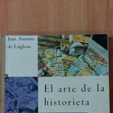 Libros de segunda mano: EL ARTE DE LA HISTORIETA. JUAN ANTONIO DE LAIGLESIA. DONCEL 1°EDICION 1964. Lote 61193711