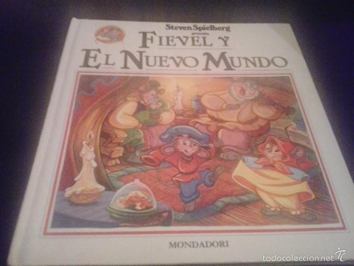 FIEVEL Y EL NUEVO MUNDO ( MONDADORI) BASADO EN PELICULA DE SPIELBERG. TAPA DURA (Libros de Segunda Mano - Literatura Infantil y Juvenil - Otros)