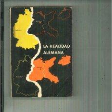 Libros de segunda mano: LA REALIDAD ALEMANA. HELMUT ARNTZ. Lote 61253843